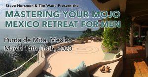 Mojo Mexico Retreat for Men